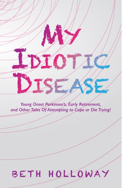 My Idiotic Disease_Cover_Print File